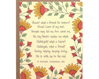 Jesus What a Friend for Sinners Hymn Greeting Card gift for women floral stationery art print birthday card thank you card inspirational
