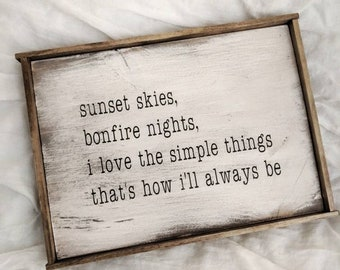 """Distressed """"that's how I'll always be"""" lyrics framed wood sign"""