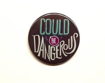 "Sherlock Button | Could Be Dangerous  2"" Pinback Button"