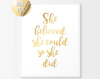 Gold Foil Print She Believed She Could So She Did - Gold Foil Quote - Gold Office - Gold Home Decor - Inspirational Wall Art - Bedroom Decor