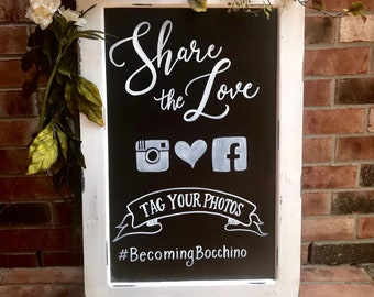 Share the Love Wedding Hashtag Sign • Wedding Chalkboard Easel • Business Chalkboard • Welcome to our Wedding Sign Calligraphy Chalkboard