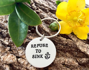 Refuse to sink, motivational gift, gift for her, gift for him, inspiring gift, stocking filler, inspirational gift, gift for friend, hand st