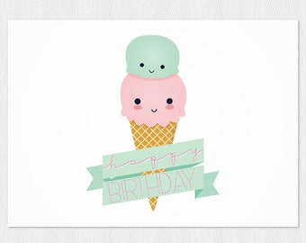 Happy Birthday card Ice cream kawaii instant download funny card - PDF DIY Printable Greeting Card 6x4 inch