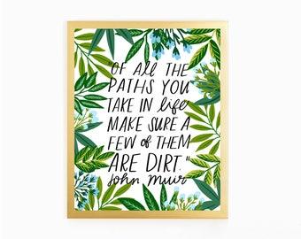 John Muir - Dirt Paths