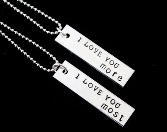 I love you more, I love you most couples hand stamped matching necklaces- couple set - anniversay wedding