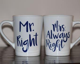 Mr. Right & Mrs. Always Right Coffee Cup Set - Honeymoon Coffee Mug Set - Just Married Coffee Mugs