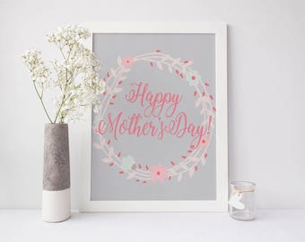 Happy Mothers Day Printable, mothers day print, mom printable, mother print, mom gift, gift for mom, floral printable, Mother's Day
