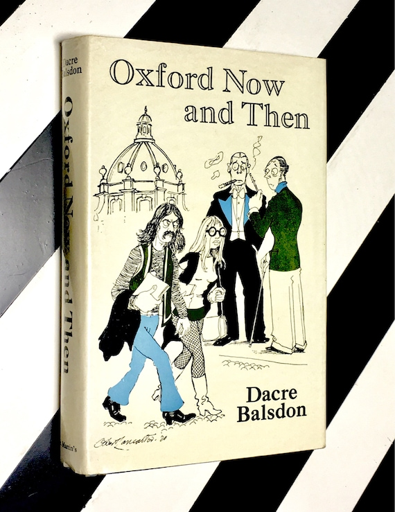 Oxford Now and Then by Dacre Balsdon (1970) hardcover book