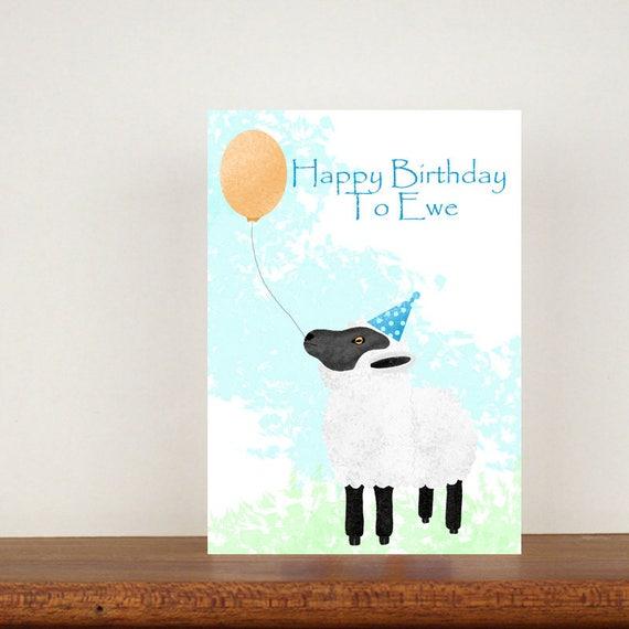 Happy Birthday To Ewe Birthday Card Card Greeting Card