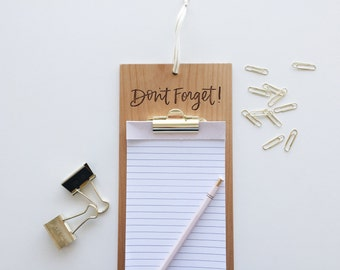 Don't Forget! Wood Clipboard