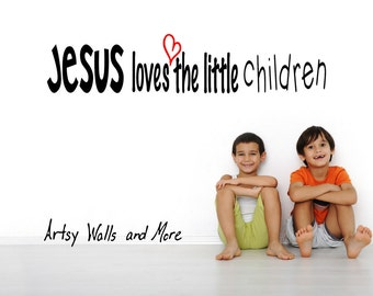Wall decal Jesus Loves the Little Children vinyl wall decal Children's Church wall decal Jesus Christian wall decal  Jesus loves me decal
