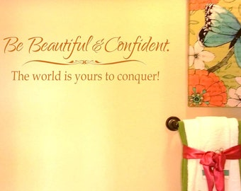 Be Beautiful & Confident Wall Decal/Wall Words/Wall Transfer