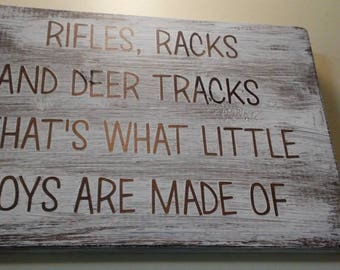 Rifles. Racks. And Deer Tracks. That is what little boys are made of.