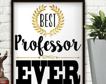 Best Professor Ever, Professor Gift, Gift For Professor, College Printables, Gift For Teacher, Professor Gifts, Gift For Teacher Personalize