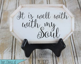 It is Well With My Soul octagon mini sign, inspirational gift, church gift, religious gift,  Christian gift, gift for her, shelf sitter