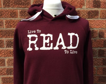 Book lovers Hoodie, Gift for Book Lover, Gift for Reader, Constant Reader, Live to Read Hoodie, Readers Hoody, Gift for Bookworm, Red Hoodie