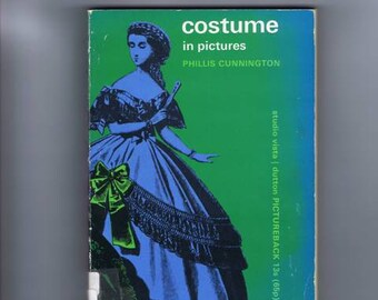 Costume in Pictures Vintage and Historic Fashion Clothing Book by Cunnington 1964