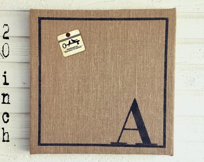 Classic Monogram 20x20  Burlap Covered Cork Message Board   Personalized Letter  Pin Board, Cork Board, Bulletin Board, Memo Board  - Custom