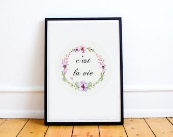 Cest La Vie - Floral Typography Print - Cest La Vie Print - Wall Art Prints - Wall Art Quotes - Floral Print - Floral Art Print - Minimalist