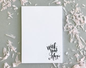 Work Your Magic Notepad, Notepad with Hand lettered Calligraphy, Fun Notepad, Office Supplies, Gifts