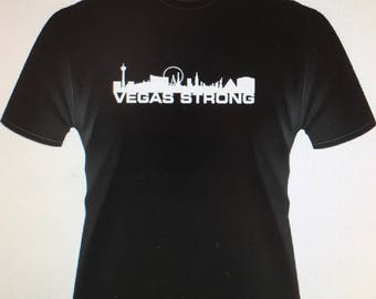 VEGAS STRONG t-shirt  100% of the profits will be donated to the wounded and families of the Route 91 Tragedy