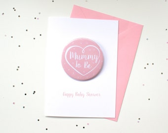 Mummy to Be Card and Badge / Mum to Be Card / Baby Shower Card - Pink