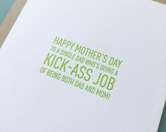 Happy Mothers Day to a kick a** single dad