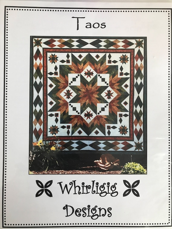 Taos Quilt Pattern By Chris Hoover Whirligig Designs Finished