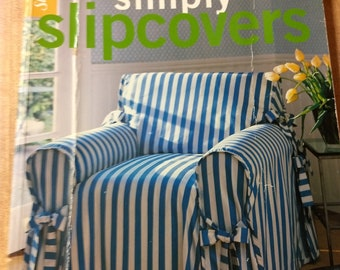 simply slipcovers sewing book, sewing patterns, sewing slipcovers, how to slipcovers, sewing techniques, chair covers, make slipcovers