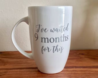 Mommy-To-Be Coffee Mug-Baby Shower Gift - Push Present - Mom to Be - Shower Gift - Special Occasion - Mother's Day Gift - Gift for Mom