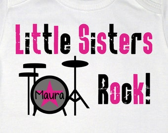 Little Sisters Rock Drum Set Shirt or Bodysuit - Personalized with your child's name