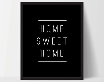 Home Sweet Home, Art Print, Quote, Inspirational Print Decor, Digital Art Print, Office Print, 12x16, Black