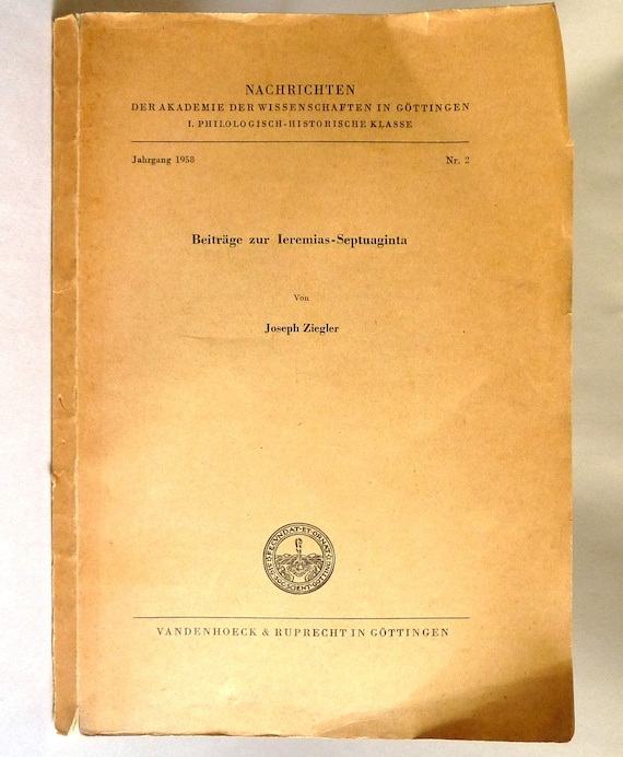Beitrage zur Ieremias-Septuaginta 1958 by Joseph Ziegler - German Language - History Religion Biblical Studies