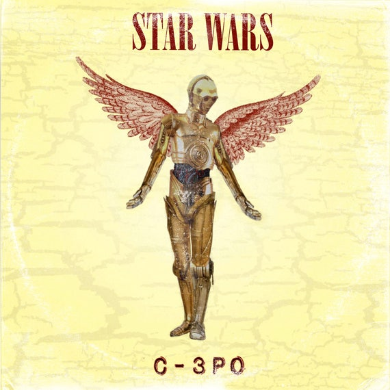 Star Wars C3PO /Nirvana In Utero \'Vinyl Record Album