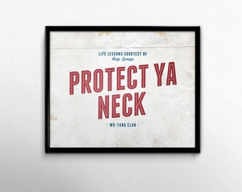 Wu Tang Clan Protect Ya Neck Dorm Art Hip Hop Lyric Distressed 1992 RZA Method Man Raekwon GZA Ghostface Killa Ol Dirty Bastard 90s Rap Art