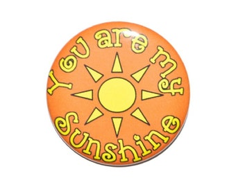 You are my sunshine magnet goodie bag grab bag bridesmaid gift idea 2 1/4 inch magnet