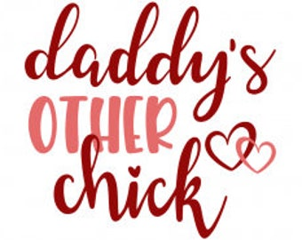 Daddy's Other Chick DECAL