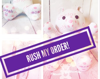 Rush my order,  (speeds up production time)