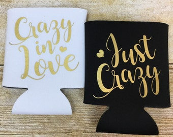Crazy in Love Just Crazy Can Coolers, Bachelorette Can Coolers, Bachelorette Gifts, Bachelorette Party Favors, Bridesmaids Gifts, Wedding