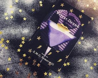 VELVET DRUNK  | Book of Poetry by E.M.G.S
