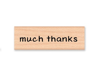 MUCH THANKS - wood mounted rubber stamp (mcrs 06-16)