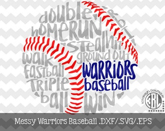 Messy Warriors Baseball Files INSTANT DOWNLOAD in dxf/svg/eps for use with programs such as Silhouette Studio and Cricut Design Space