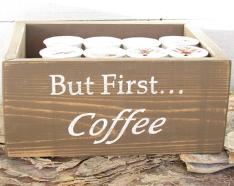 Coffee Station Keurig K Cup Pod Holder Organizer Box Kitchen But First Coffee Gifts For Her Gift Under 30 Dollars