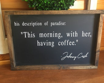 This Morning, With Her Having Coffee Sign, Johnny Cash Quote, Coffee Bar Sign, Farmhouse Style Sign
