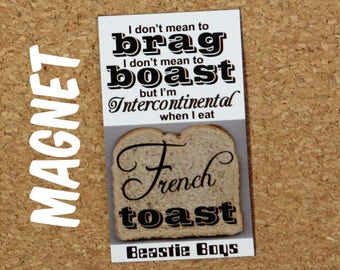 Beastie Boys Magnet - Intercontinental French Toast