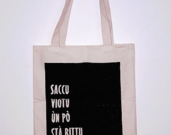 """Tote bag """"empty bag doesn't stand"""" / Saccu viotu un po stà rittu / Corsican proverb / handmade"""