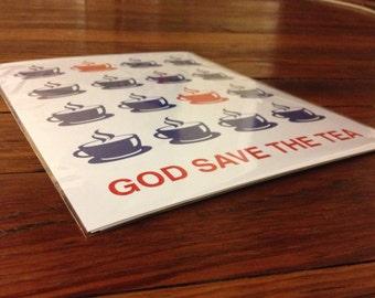 Tea, Tea Print, Tea Poster, Tea Art, British Print, British Poster, British Art, God Save The Tea - 8x10 Print