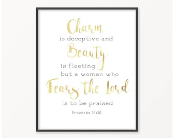 Proverbs 31:30, A Woman Who Fears The Lord, Gold Foil Print, Scripture, Bible Verse