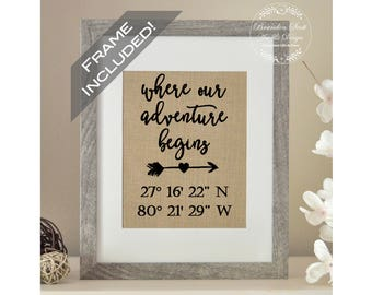 FRAME INCLUDED Latitude Longitude Sign, Anniversary Gift, Engagement Gift, Where Our Adventure Begins, Wife Gift, Best Friend Wedding Gift