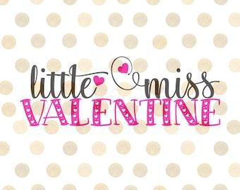 Little Miss Valentine Svg, Valentine Svg, Valentines Day Svg, Girl Svg, Baby Svg, Little Miss Svg